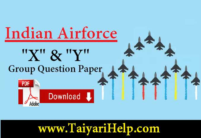 Indian Air force 'X' 'Y' Group Question Paper Download