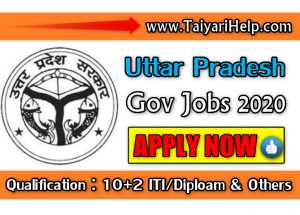 UP Govt Jobs 2020 : Qualification 10+2 Bachelor Degree / ITI & Other Degree